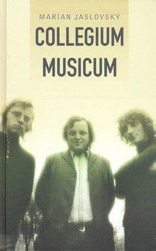 Marian Jaslovský: Collegium Musicum cena od 300 Kč