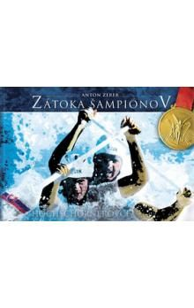 Anton Zerer: Zátoka šampiónov cena od 378 Kč