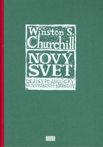 Winston S. Churchill: Nový svet cena od 321 Kč