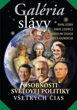 Galéria slávy - Osobnosti svetovej politiky všetkých čias cena od 0 Kč