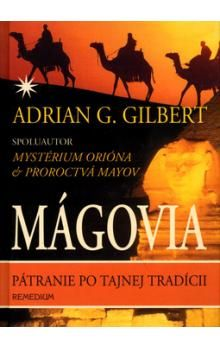Adrian G. Gilbert: Mágovia cena od 236 Kč