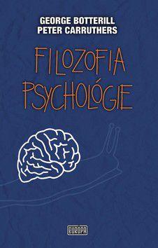 George Botterill; Peter Carruthers: Filozofia psychológie cena od 250 Kč