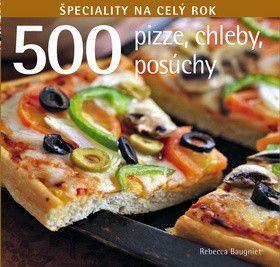 Rebecca Baugnietová: 500 Pizze, chleby, posúchy cena od 208 Kč