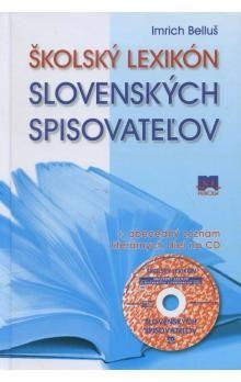 Imrich Belluš: Školský lexikón slovenských spisovateľov cena od 161 Kč