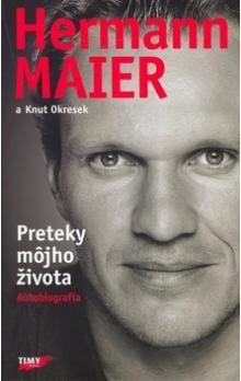 Hermann Maier, Knut Okresek: Preteky môjho života cena od 234 Kč