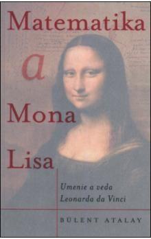 Bulent Atalay: Matematika a Mona Lisa cena od 324 Kč