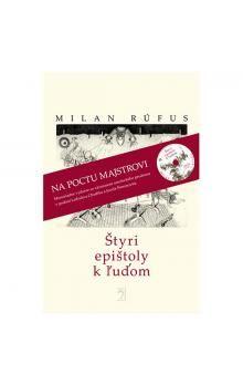 Milan Rúfus: Štyri epištoly k ľuďom cena od 189 Kč