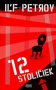 Iľja Iľf, Jevgenij Petrov: 12 stoličiek cena od 225 Kč