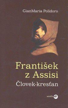 Gianmaria Polidoro: František z Assisi cena od 158 Kč