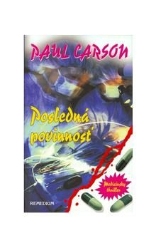 Paul Carson: Posledná povinnosť cena od 182 Kč