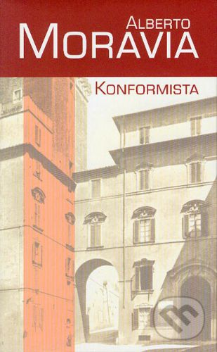 Alberto Moravia: Konformista cena od 230 Kč