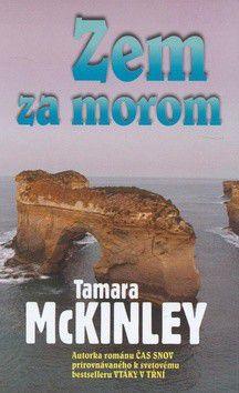 Tamara McKinley: Zem za morom cena od 56 Kč