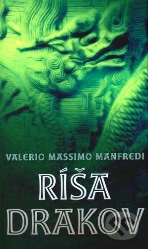 Valerio Massimo Manfredi: Ríša drakov cena od 230 Kč