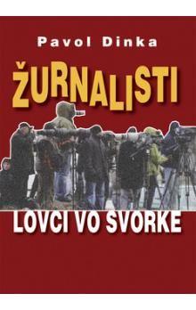 Pavol Dinka: Žurnalisti cena od 156 Kč