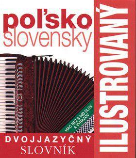 Ilustrovaný dvojjazyčný slovník poľsko-slovenský cena od 412 Kč