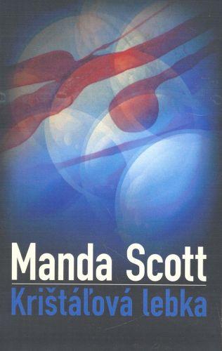 Manda Scottová: Krištáľová lebka - Manda Scottová cena od 238 Kč