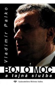 Vladimír Palko: Boj o moc cena od 163 Kč