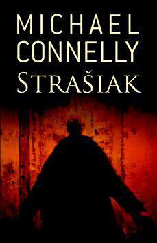 Michael Connelly: Strašiak cena od 179 Kč