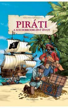 Barbara Wernsing-Bottmeyer: Piráti a ich dobrodružný život cena od 171 Kč