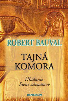 Robert Bauval: Tajná komora cena od 285 Kč