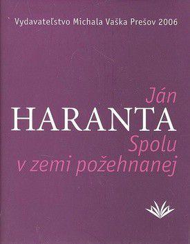 Ján Haranta: Spolu v zemi požehnenej cena od 157 Kč