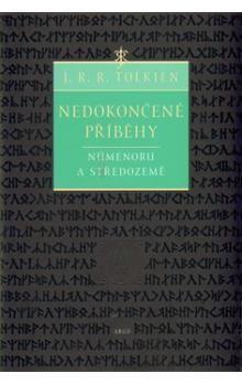 J. R. R. Tolkien: Nedokončené príbehy cena od 289 Kč