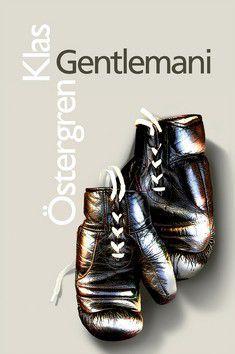 Klas Östergren: Gentlemani cena od 347 Kč