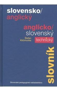 Štefan Kličimunka: Slovensko/anglický anglicko/slovenský technický slovník cena od 408 Kč