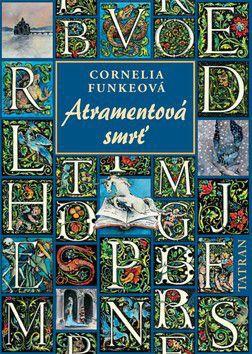 Cornelia Funke: Atramentová smrť cena od 102 Kč