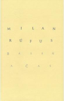 Milan Rúfus, Ivan Pavle: Báseň a čas cena od 136 Kč