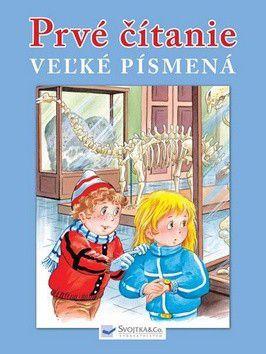 Prvé čítanie - veľké písmená - Veselé príbehy predškolákov a malých školákov cena od 75 Kč