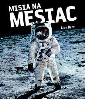 Alan Dyer: Misia na Mesiac cena od 300 Kč