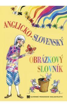 Elena Répássy: Anglicko-slovenský obrázkový slovník cena od 182 Kč