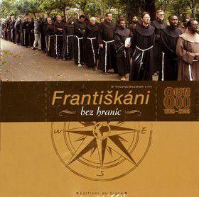 Br. Vincenzo Brocanelli. o.f.m: Františkáni bez hraníc cena od 188 Kč