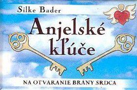 Silke Bader: Anjelské kľúče cena od 0 Kč