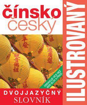 Ilustrovaný čínsko český slovník cena od 218 Kč