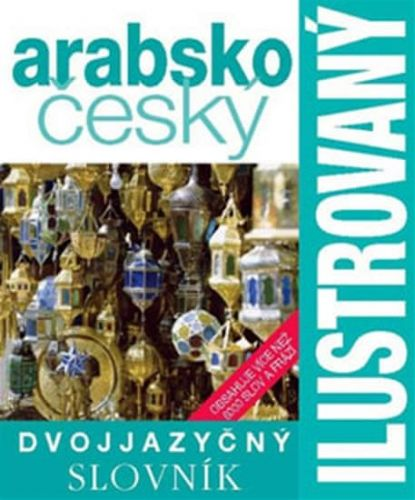Ilustrovaný arabsko český slovník cena od 239 Kč