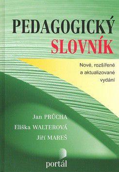 Jan Průcha: Pedagogický slovník cena od 498 Kč