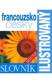 Ilustrovaný francouzsko český dvojjazyčný slovník cena od 237 Kč
