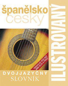 Ilustrovaný španělsko český dvojjazyčný slovník cena od 254 Kč