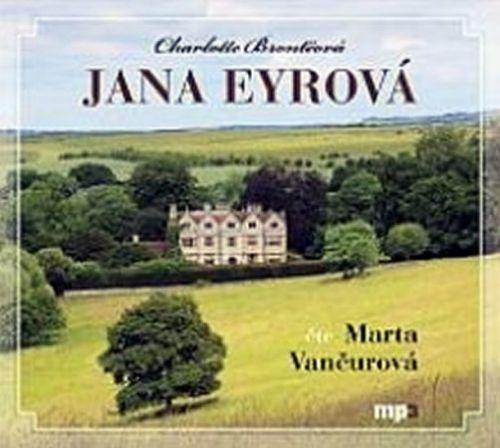 Charlotte Bronte: Jana Eyrová - CD