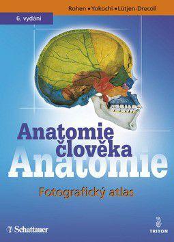 Johannes Wolfgang Rohen: Anatomie člověka - Fotografický atlas cena od 0 Kč