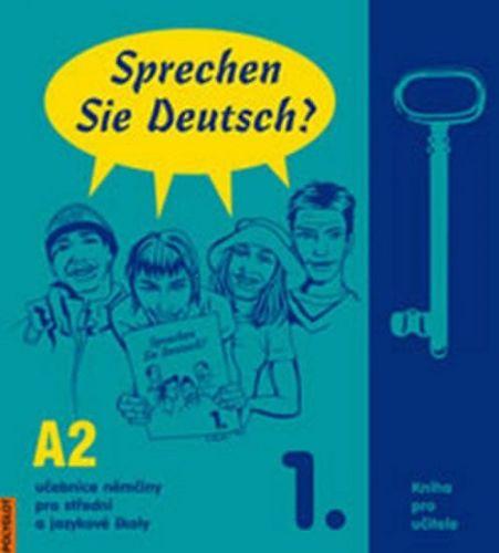 Doris Dusilová: Sprechen Sie Deutsch - 1 kniha pro učitele cena od 413 Kč