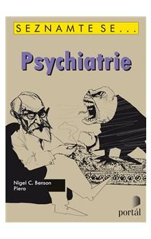 Nigel C. Benson: Psychiatrie cena od 193 Kč