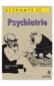 Nigel C. Benson: Seznamte se... Psychiatrie cena od 191 Kč