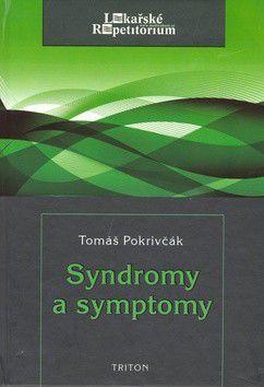Tomáš Pokrivčák: Syndromy a symptomy cena od 0 Kč