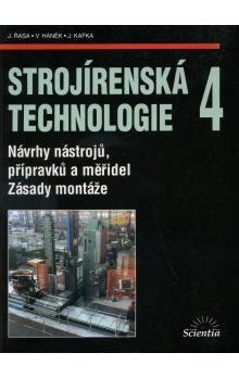 Jaroslav Řasa: Strojírenská technologie 4 - Jaroslav Řasa cena od 79 Kč