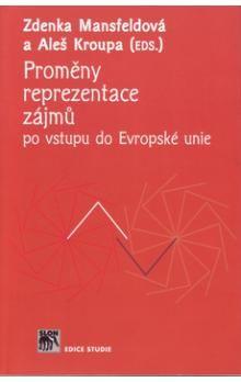 Aleš Kroupa, Zdenka Mansfeldová: Proměny reprezentace zájmů cena od 105 Kč