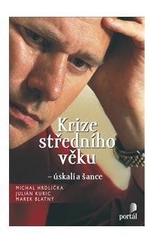 Michal Hrdlička: Krize středního věku cena od 203 Kč