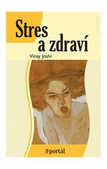 Vinay Joshi: Stres a zdraví cena od 198 Kč